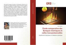 Portada del libro de Étude comparative des Banques Islamiques et celles Conventionnelles