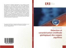 Détection et caractérisation (méthode géologique) des nappes aquifères kitap kapağı