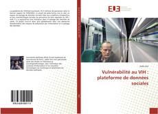Borítókép a  Vulnérabilité au VIH : plateforme de données sociales - hoz