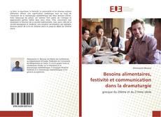 Bookcover of Besoins alimentaires, festivité et communication dans la dramaturgie