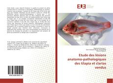 Couverture de Etude des lésions anatomo-pathologiques des tilapia et clarias vendus