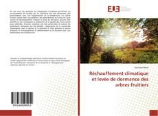 Couverture de Réchauffement climatique et levée de dormance des arbres fruitiers