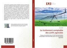 Borítókép a  Le traitement comptable des actifs agricoles - hoz