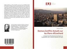 Couverture de Damas,Conflits Actuels sur les Plans d'Écochard