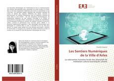 Capa do livro de Les Sentiers Numériques de la Ville d'Arles