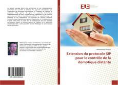 Buchcover von Extension du protocole SIP pour le contrôle de la domotique distante
