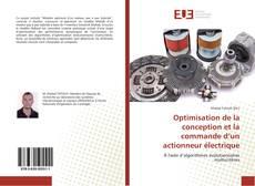 Optimisation de la conception et la commande d'un actionneur électrique kitap kapağı