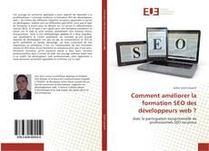 Bookcover of Comment améliorer la formation SEO des développeurs web ?