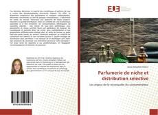 Parfumerie de niche et distribution sélective的封面
