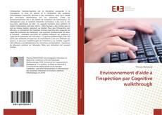 Environnement d'aide à l'inspéction par Cognitive walkthrough kitap kapağı