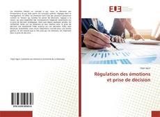 Borítókép a  Régulation des émotions et prise de décision - hoz
