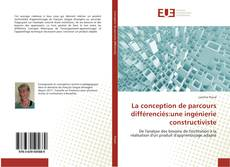 Copertina di La conception de parcours différenciés:une ingénierie constructiviste