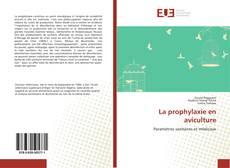 Copertina di La prophylaxie en aviculture
