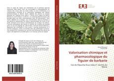 Bookcover of Valorisation chimique et pharmacologique du figuier de barbarie