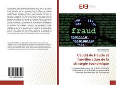 Couverture de L'audit de fraude et l'amélioration de la stratégie économique