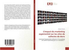 Portada del libro de L'impact du marketing expérientiel sur les sites de collectes de dons