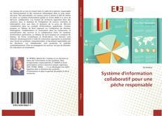 Bookcover of Système d'information collaboratif pour une pêche responsable