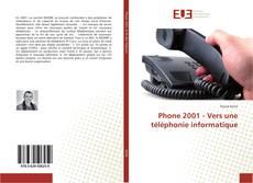 Capa do livro de Phone 2001 - Vers une téléphonie informatique