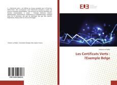 Couverture de Les Certificats Verts : l'Exemple Belge