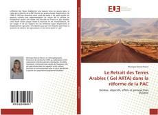 Le Retrait des Terres Arables ( Gel ARTA) dans la réforme de la PAC的封面