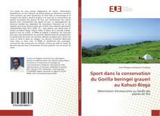 Buchcover von Sport dans la conservation du Gorilla beringei graueri au Kahuzi-Biega