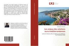 Les enjeux des relations euro-méditerranéennes kitap kapağı