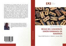 Bookcover of REVUE DE L'UNIVERSITE SIMON KIMBANGU DE KANANGA