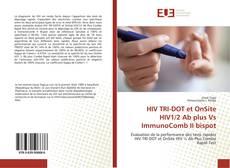 Bookcover of HIV TRI-DOT et OnSite HIV1/2 Ab plus Vs ImmunoComb II bispot