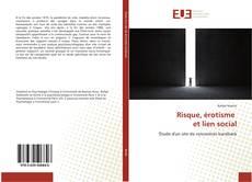 Bookcover of Risque, érotisme et lien social
