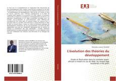 Copertina di L'évolution des théories du développement