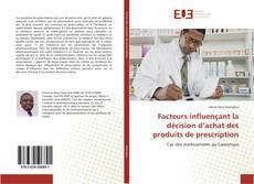 Bookcover of Facteurs influençant la décision d'achat des produits de prescription