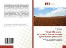 Bookcover of Variabilité spatio-temporelle des paramètres hydrodynamiques du sol