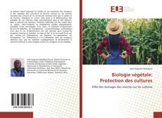 Biologie végétale: Protection des cultures的封面