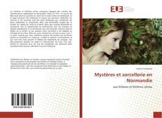 Copertina di Mystères et sorcellerie en Normandie
