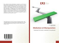 Bookcover of Médiation et Manipulation