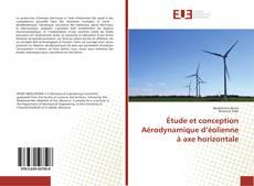 Couverture de Étude et conception Aérodynamique d'éolienne à axe horizontale