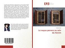 Bookcover of Le noyau pervers au sein du Harem