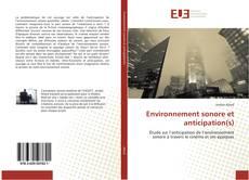 Couverture de Environnement sonore et anticipation(s)