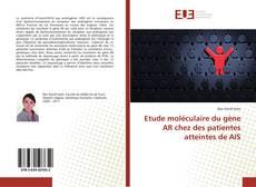Etude moléculaire du gène AR chez des patientes atteintes de AIS kitap kapağı