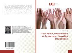 Bookcover of Seuil relatif, mesure floue de la pauvreté. Nouvelles propositions