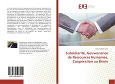 Portada del libro de Subsidiarité, Gouvernance de Ressources Humaines, Coopération au Bénin