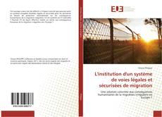 Capa do livro de L'institution d'un système de voies légales et sécurisées de migration