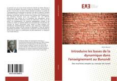 Bookcover of Introduire les bases de la dynamique dans l'enseignement au Burundi