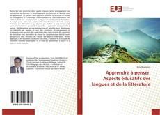 Couverture de Apprendre à penser: Aspects éducatifs des langues et de la littérature