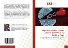 Обложка Hépatites Virales, VIH et Epstein Barr Virus au Burkina Faso