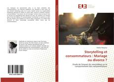 Storytelling et consommateurs : Mariage ou divorce ? kitap kapağı