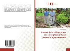 Bookcover of Impact de la rééducation sur la cognition d'une personne agée démente