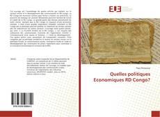 Bookcover of Quelles politiques Economiques RD Congo?