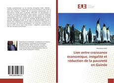 Bookcover of Lien entre croissance économique, inégalité et réduction de la pauvreté en Guinée