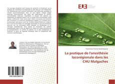 Обложка La pratique de l'anesthésie locorégionale dans les CHU Malgaches